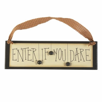 "Decorative Sign - ""Enter If You Dare Sign"""