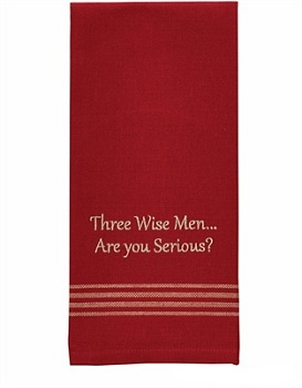 """Dish Towel - """"Three Wise Men... Are You Serious? Dish Towel"""""""
