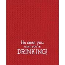 """Kitchen Towel - """"He Sees You When You're Drinking!... Kitchen Towel"""""""