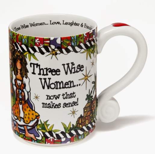 "Mug - ""Suzy Toronto...Three Wise Women"""