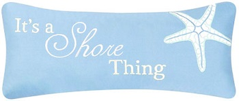 "Pillow - ""It's A Shore Thing Pillow"""