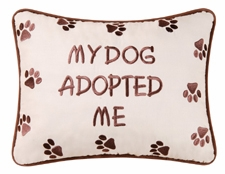 "Pillow  - ""My Dog Adopted Me Pillow"""