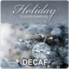 Decaf Holiday Flavor Sampler