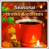 Seasonal Drinks & Coffees