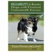 "<font color=""#a41a2d"">New</font>  Reliability for Reactive Dogs with Control Unleashed Exercises"