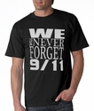 Adult Never Forget 9/11 T-Shirt: 100% Cotton
