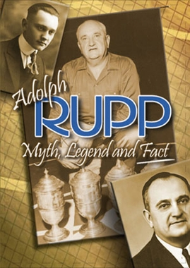 Adolph Rupp: Myth, Legend, and Fact DVD