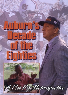Auburn's Decade of the Eighties DVD