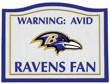 Baltimore Ravens Beware of Fan Sign