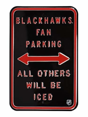 Blackhawks Iced Parking Sign