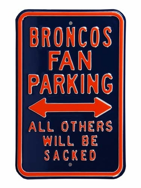 Broncos/Sacked Parking Sign