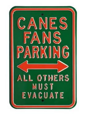 Canes / Must Evacuate Parking Sign