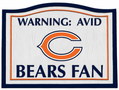 Chicago Bears Beware of Fan Sign