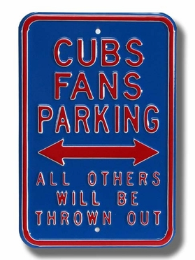 Cubs / Thrown Out Parking Sign