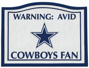 Dallas Cowboys Beware of Fan Sign