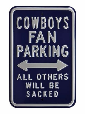 Dallas Cowboys / Sacked Parking Sign