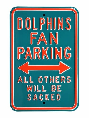 Dolphins/Sacked Parking Sign