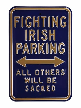 Fighting Irish / Sacked / Parking Sign