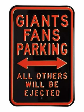 Giants Fans / Ejected Parking Sign