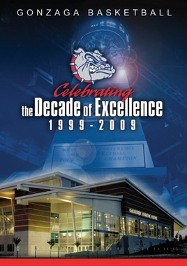 Gonzaga Basketball: A Decade of Excellence DVD