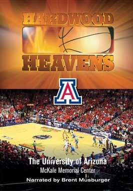 Hardwood Heavens: Arizona - McKale Memorial Center DVD
