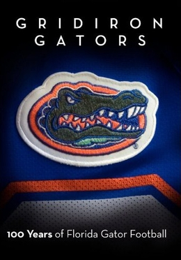 History of Florida Gator Football DVD