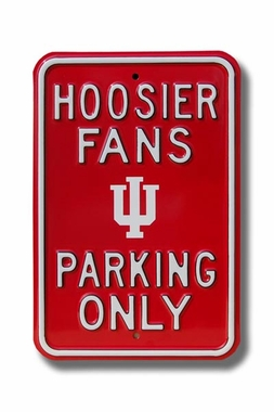 Hoosiers Fans Only Parking Sign