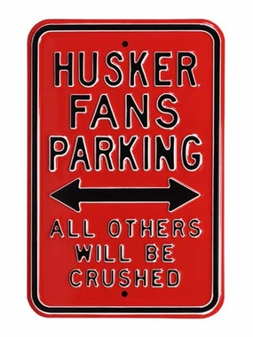 Husker Fans / Crushed Parking Sign