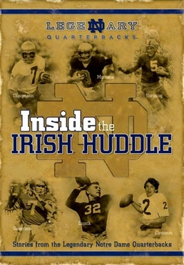 Inside the Irish Huddle: Stories from ND Quarterbacks DVD