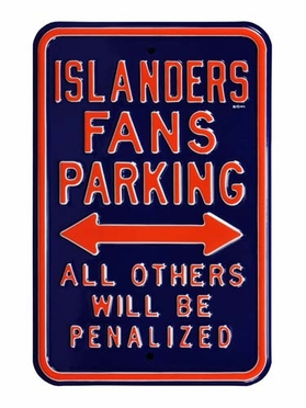 Islanders / Penalized Parking Sign