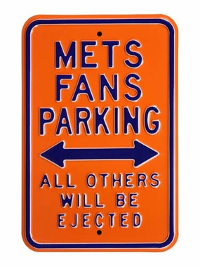 Mets / Ejected Parking Sign
