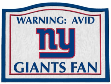 New York Giants Beware of Fan Sign
