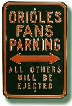 Orioles / Ejected Parking Sign