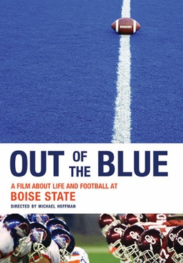 Out of the Blue - A Film About Life and Football at Boise State DVD