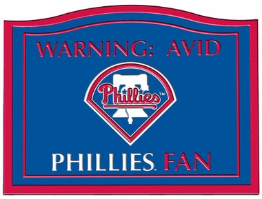 Philadelphia Phillies Beware of Fan Sign