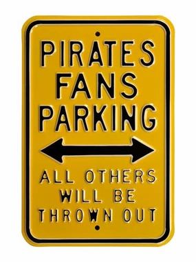 Pirates/Thrown Out Parking Sign