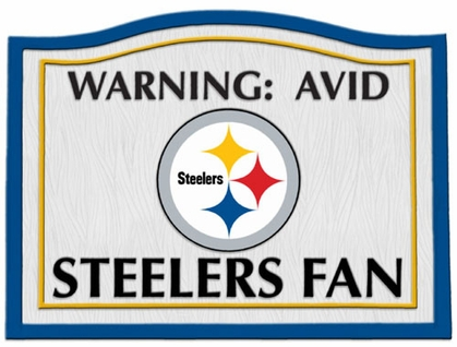 Pittsburgh Steelers Beware of Fan Sign