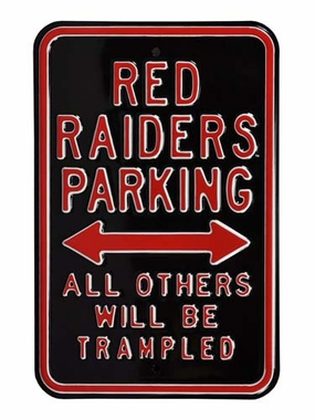 Red Raiders/Trampled Parking Sign