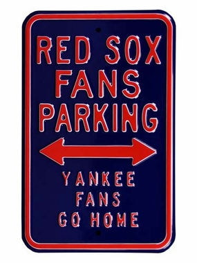 Red Sox / Yankees Go Home Parking Sign