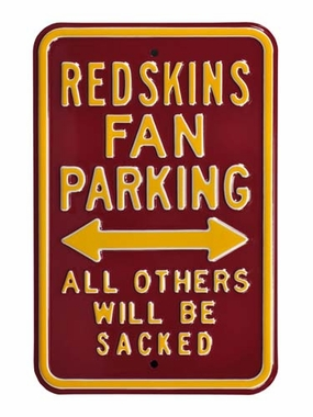 Redskins/Sacked Parking Sign