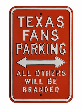Texas Fans Parking / Branded Parking Sign