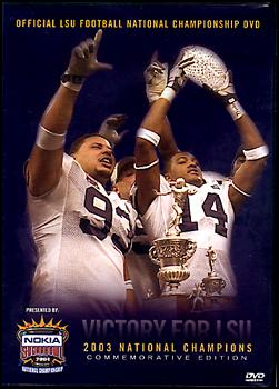Victory For LSU: 2003 National Champions DVD
