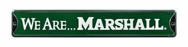 We Are Marshall Street Sign