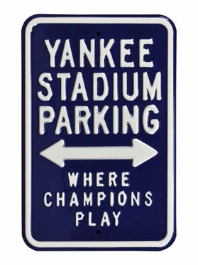 Yankee Stadium / Champions Play Parking Sign