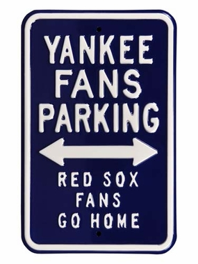 Yankees/Red Sox/Go Home Parking Sign