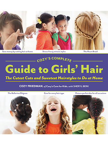 Cozy's Complete Guide to Girl's Hair
