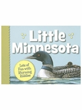 Little Minnesota: Lots of Fun with Rhyming Riddles Board Book