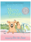 Mercy Watson Goes for a Ride Chapter Book