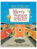 Mercy Watson: Something Wonky This Way Comes Chapter Book