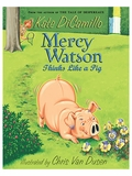 Mercy Watson Thinks Like a Pig Chapter Book